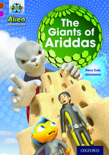 Project X Alien Adventures: Brown Book Band, Oxford Level 10: The Giants of Ariddas