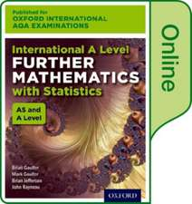 Oxford International AQA Examinations: International A Level Further Mathematics with Statistics: Online Textbook