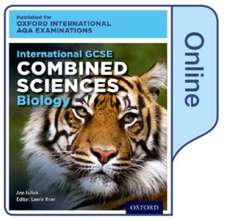 International GCSE Combined Sciences Biology for Oxford International AQA Examinations: Online Textbook