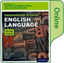Oxford International AQA Examinations: International A Level English Language: Online Textbook