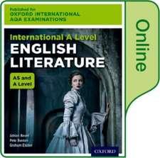 Oxford International AQA Examinations: International A Level English Literature: Online Textbook
