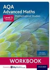 AQA Mathematical Studies Workbooks (pack of 6): Level 3 Certificate (Core Maths)