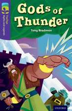 Oxford Reading Tree TreeTops Myths and Legends: Level 11: Gods Of Thunder