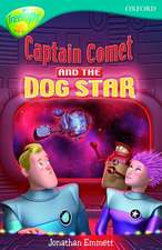 Oxford Reading Tree: Level 9: TreeTops Fiction More Stories A: Captain Comet and the Dog Star