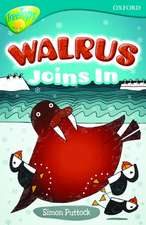 Oxford Reading Tree: Level 9: TreeTops Fiction More Stories A: Walrus Joins In