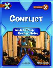 Project X: Brown: Conflict: Guided Reading Notes