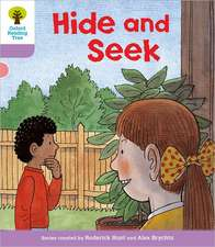 Oxford Reading Tree: Level 1+: First Sentences: Hide and Seek