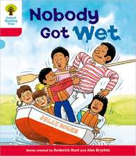 Oxford Reading Tree: Level 4: More Stories A: Nobody Got Wet
