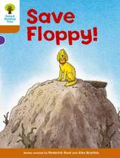 Oxford Reading Tree: Level 8: More Stories: Save Floppy!