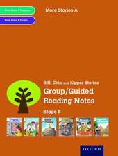 Oxford Reading Tree: Level 8: More Stories: Group/Guided Reading Notes