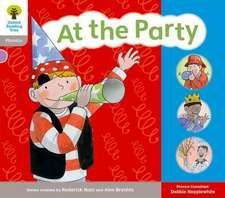 Oxford Reading Tree: Floppy Phonics Sounds & Letters Level 1 More a At the Party