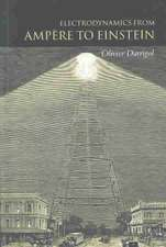 Electrodynamics from Ampère to Einstein