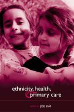Ethnicity, Health and Primary Care