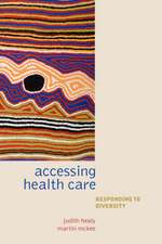 Accessing Healthcare: Responding to diversity