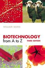 Biotechnology from A to Z