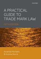 A Practical Guide to Trade Mark Law