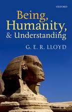 Being, Humanity, and Understanding: Studies in Ancient and Modern Societies