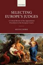 Selecting Europe's Judges: A Critical Review of the Appointment Procedures to the European Courts