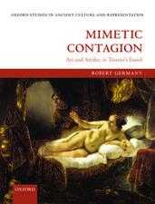 Mimetic Contagion: Art and Artifice in Terence's Eunuch