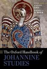 The Oxford Handbook of Johannine Studies