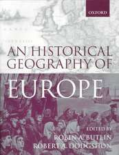 An Historical Geography of Europe