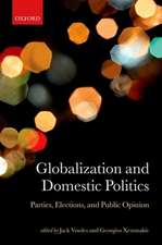 Globalization and Domestic Politics: Parties, Elections, and Public Opinion