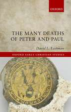 The Many Deaths of Peter and Paul