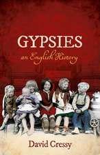 Gypsies: An English History