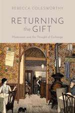 Returning the Gift: Modernism and the Thought of Exchange