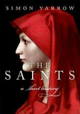 The Saints: A Short History