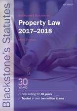 Blackstone's Statutes on Property Law 2017-2018