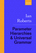 Parameter Hierarchies and Universal Grammar