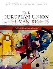 The European Union and Human Rights: Analysis, Cases, and Materials