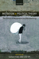 Migration in Political Theory: The Ethics of Movement and Membership