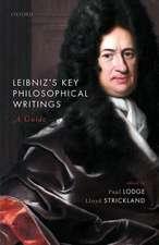 Leibniz's Key Philosophical Writings: A Guide