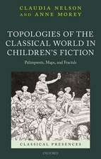 Topologies of the Classical World in Children's Fiction