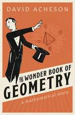 The Wonder Book of Geometry: A Mathematical Story
