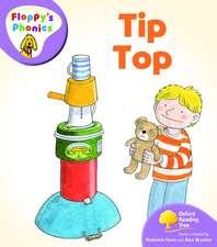 Oxford Reading Tree: Level 1+: Floppy's Phonics: Tip Top