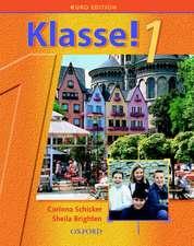 Klasse!1: Part 1: Students' Book Euro Edition
