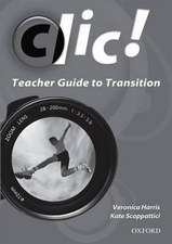 Clic Teacher Guide to Transition