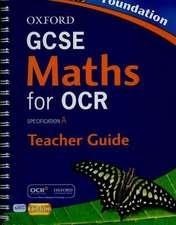 Oxford GCSE Maths for OCR Foundation Teacher's Guide