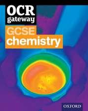 OCR Gateway Gcse Chemistry:  Hope, Terror, and Revival