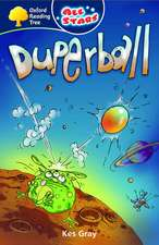 Gray, K: Oxford Reading Tree: All Starts: Pack 3A: Duperball