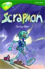 Oxford Reading Tree: Level 12:TreeTops Stories: Scrapman