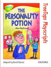 Oxford Reading Tree: Level 13: TreeTops Playscripts: The Personality Potion (Pack of 6 copies)