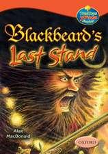 Oxford Reading Tree: Levels 13-14: TreeTops True Stories: Blackbeard's Last Stand