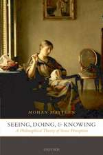Seeing, Doing, and Knowing: A Philosophical Theory of Sense Perception