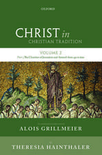 Christ in Christian Tradition: Volume 2 Part 3: The Churches of Jerusalem and Antioch