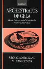 Archestratos of Gela: Greek Culture and Cuisine in the Fourth Century BC