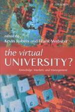 The Virtual University?: Knowledge, Markets, and Management